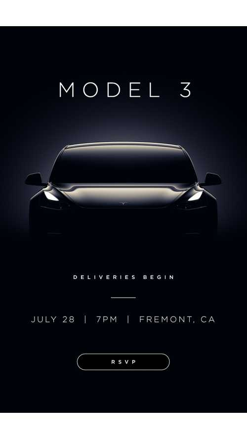 Tesla Model 3 First Deliveries Event July 28th - Details, Invites Out