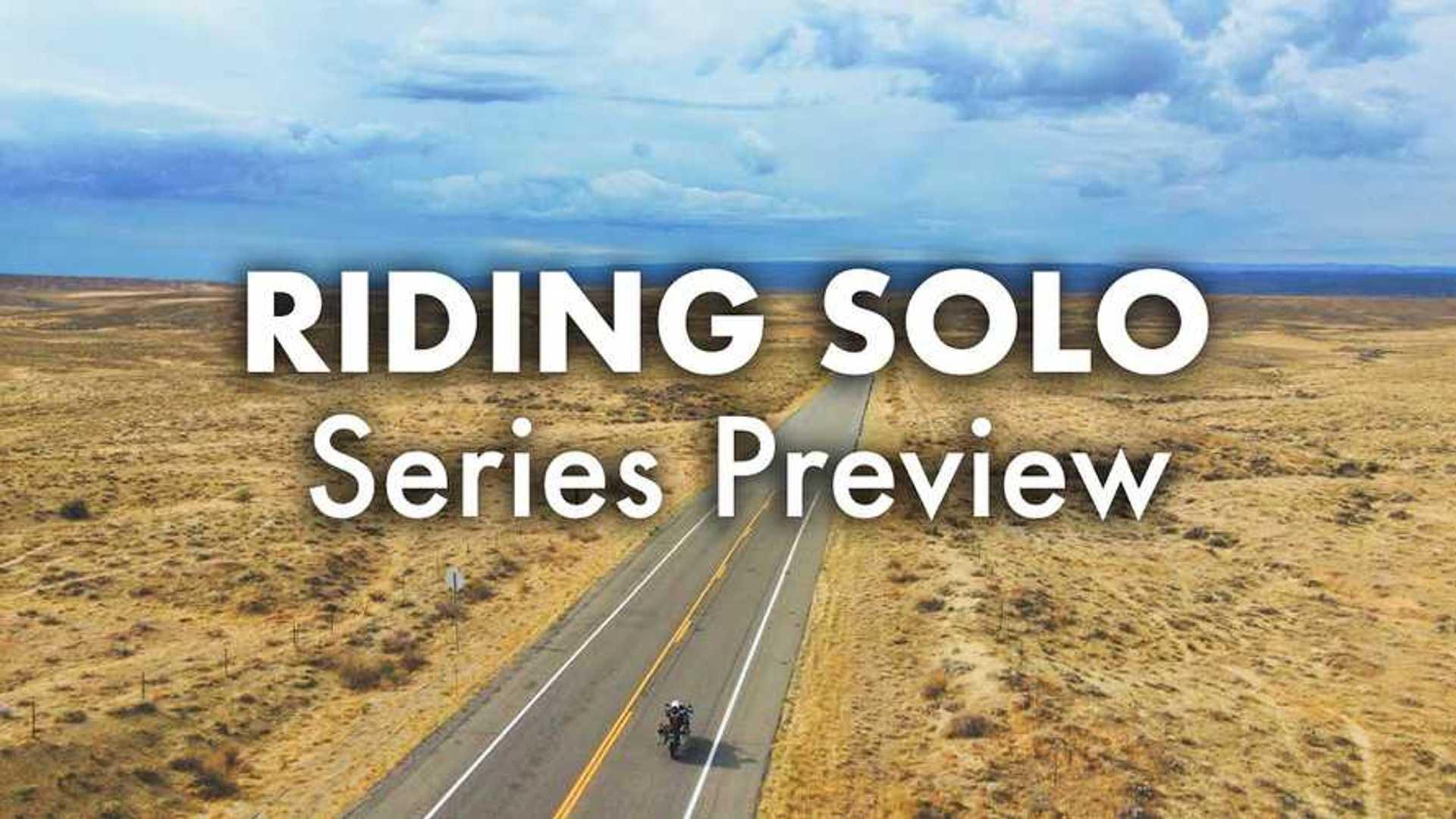 Riding Solo…..