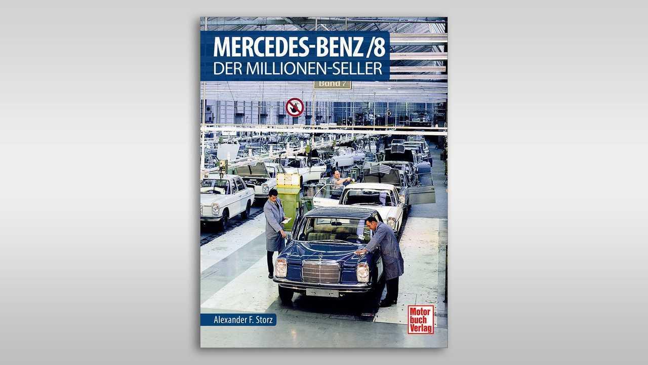 Mercedes-Benz /8: Der Millionenseller