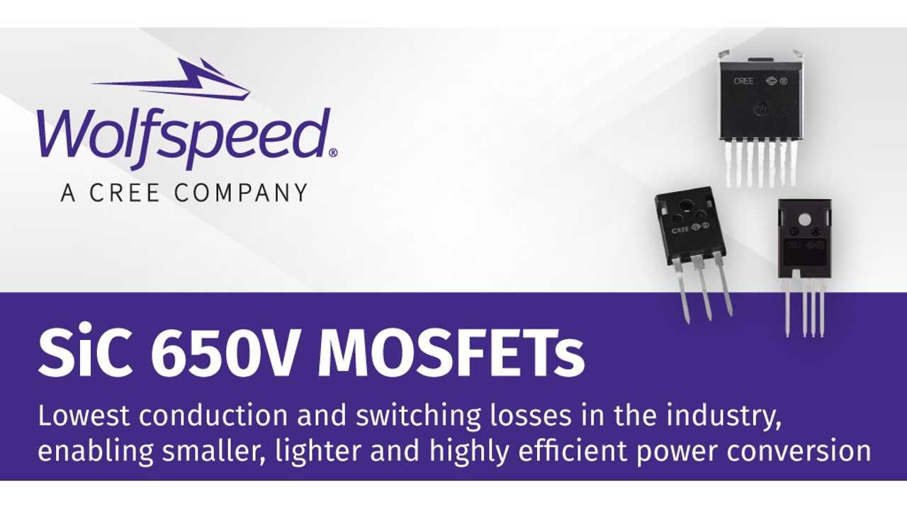 Cree's Wolfspeed's 650V silicon carbide (SiC) MOSFETs