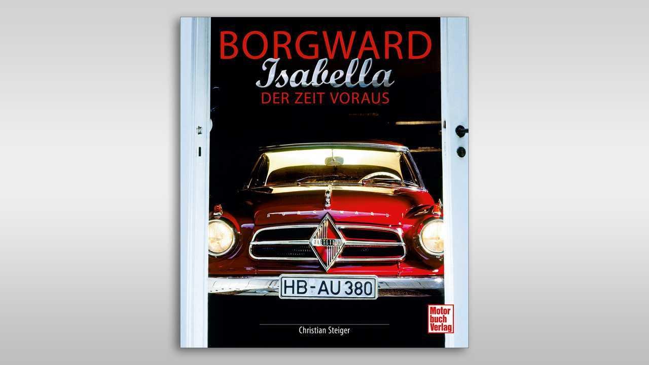 Borgward Isabella - Der Zeit voraus