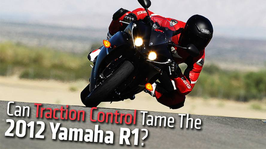Can Traction Control Tame The 2012 Yamaha R1?
