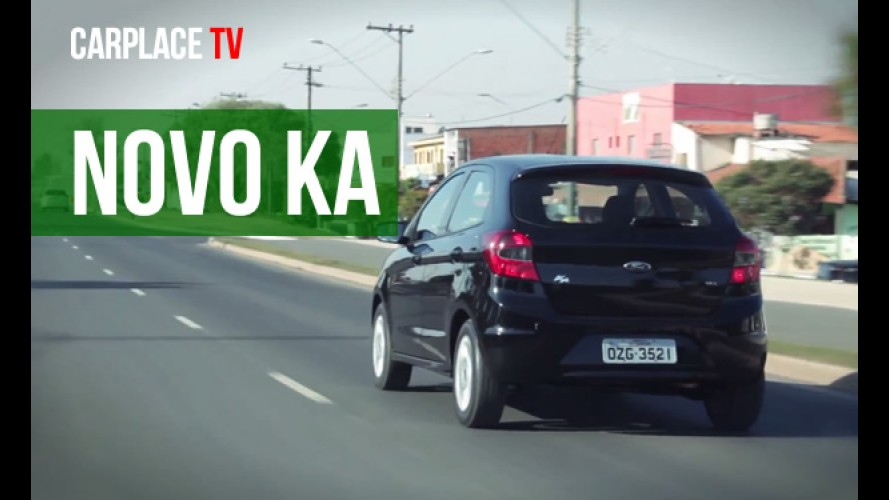 CARPLACE TV: primeiras impressões do novo Ford Ka 2015