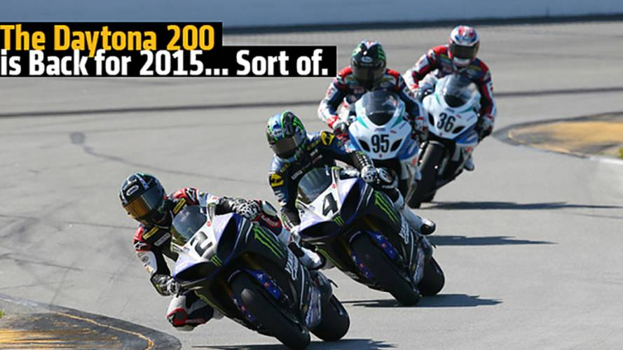 The Daytona 200 is Back for 2015... Sort Of.