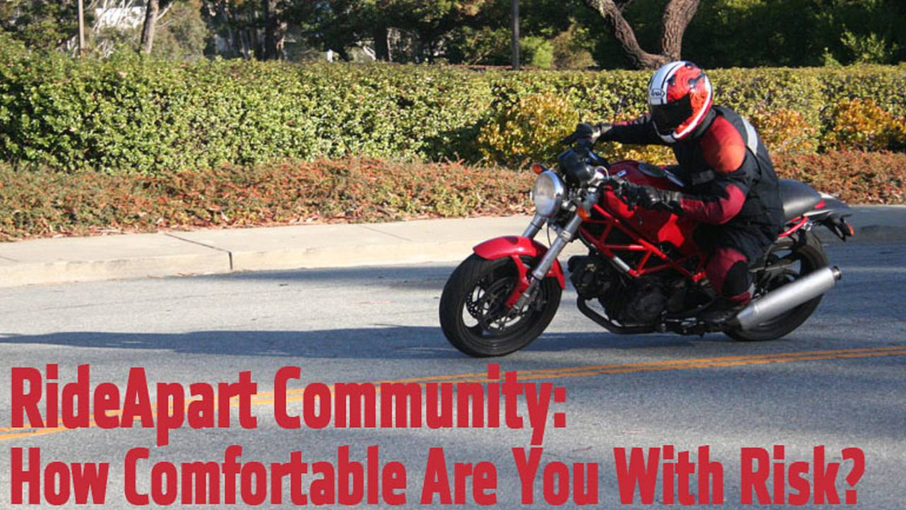 RideApart Community: How Comfortable Are You With Risk?