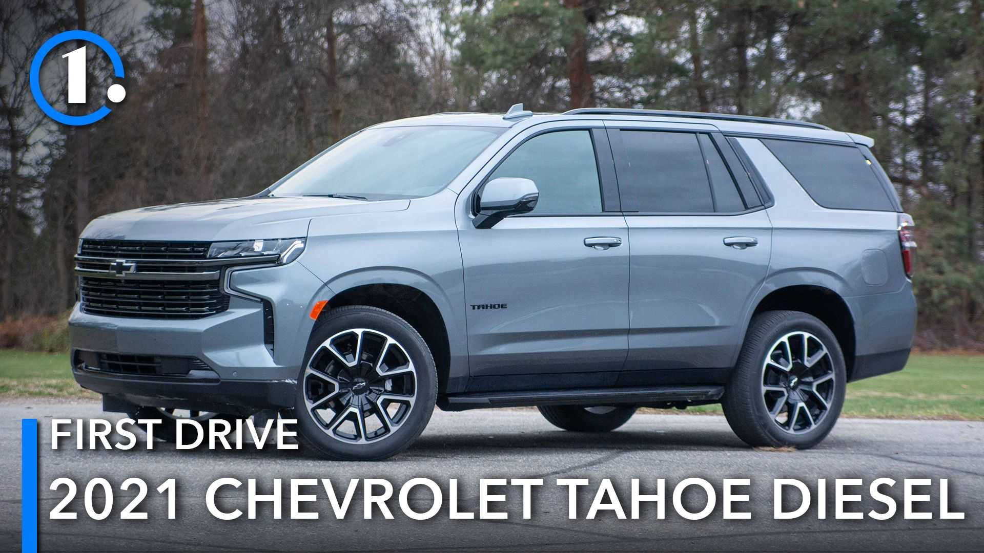 2021 Chevrolet Tahoe Diesel First Drive Review: An Engine For All