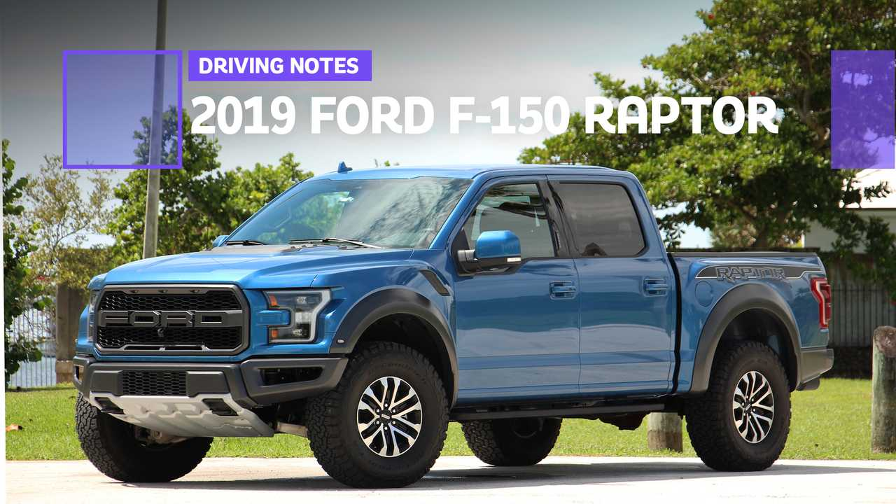 2019 Ford F-150 Raptor: Driving Notes