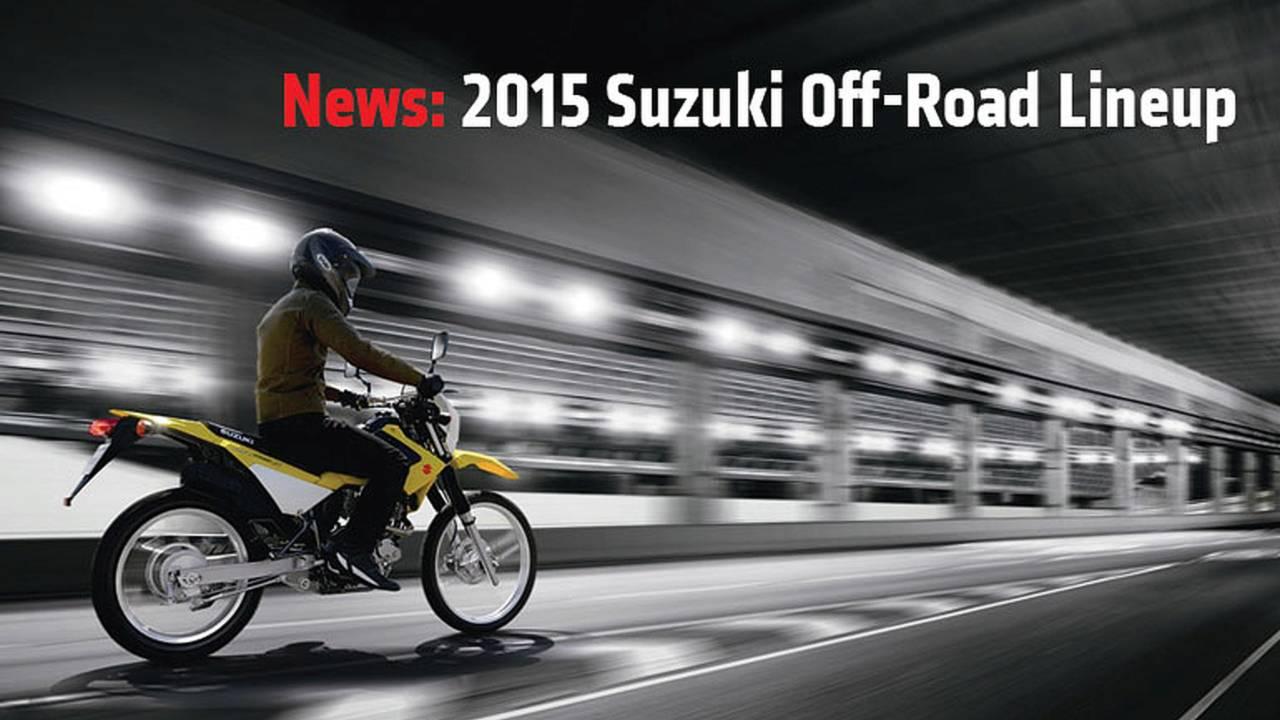 News: 2015 Suzuki Off-Road Lineup