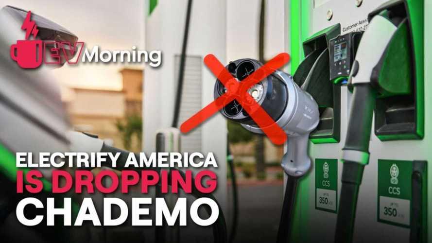 EV Morning News: Electrify America Drops CHAdeMO, Plus More