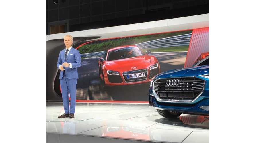 "Audi President Declares  Automaker Is ""Joining The Electric Revolution"""