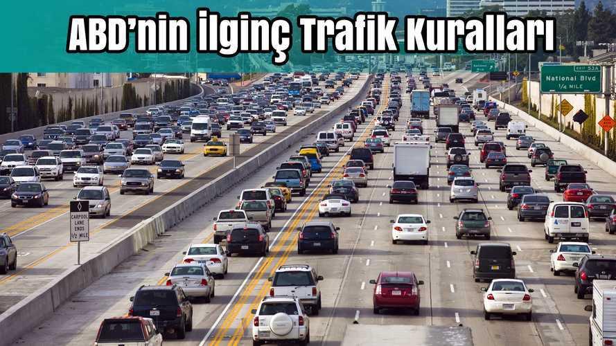 ABD'nin İlginç Trafik Kuralları | Bilgin Olsun