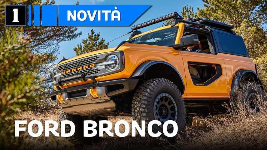 Ford Bronco, tutto quello che c'è da sapere sull'anti Jeep Wrangler