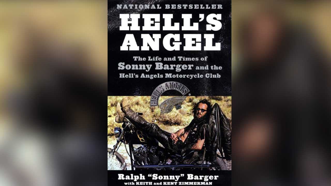 "Hell's Angel: The Life and Times of Sonny Barger and the Hell's Angels Motorcycle Club by Ralph ""Sonny"" Barger"