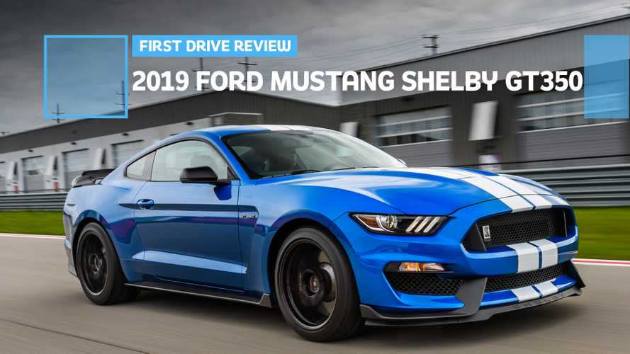 2019 Ford Mustang Shelby GT350 First Drive: Finally, A Thoroughbred