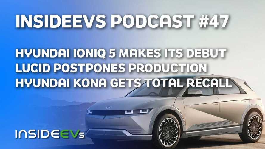 Hyundai Debuts Ioniq 5, Recalls Kona Electric, Lucid Goes Public