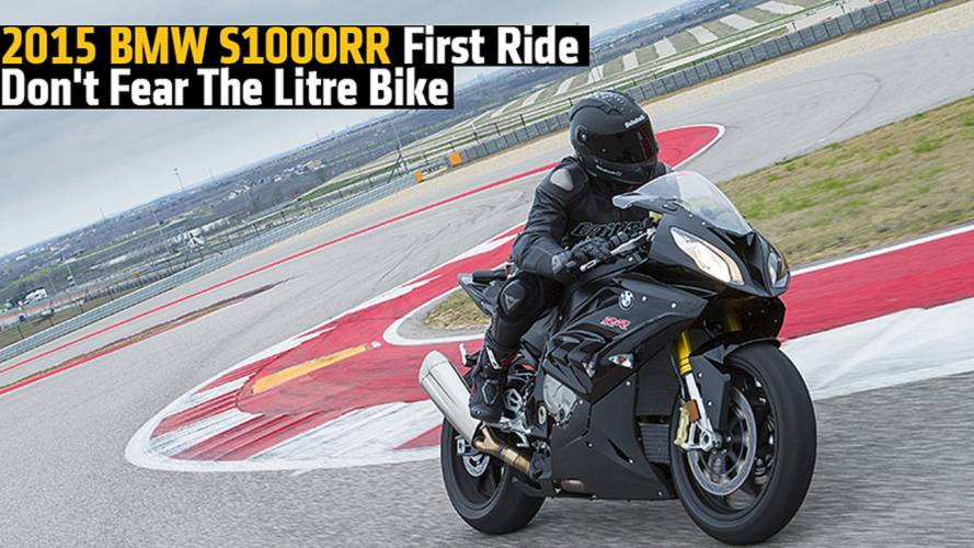 2015 BMW S1000RR First Ride: Don't Fear The Litre Bike