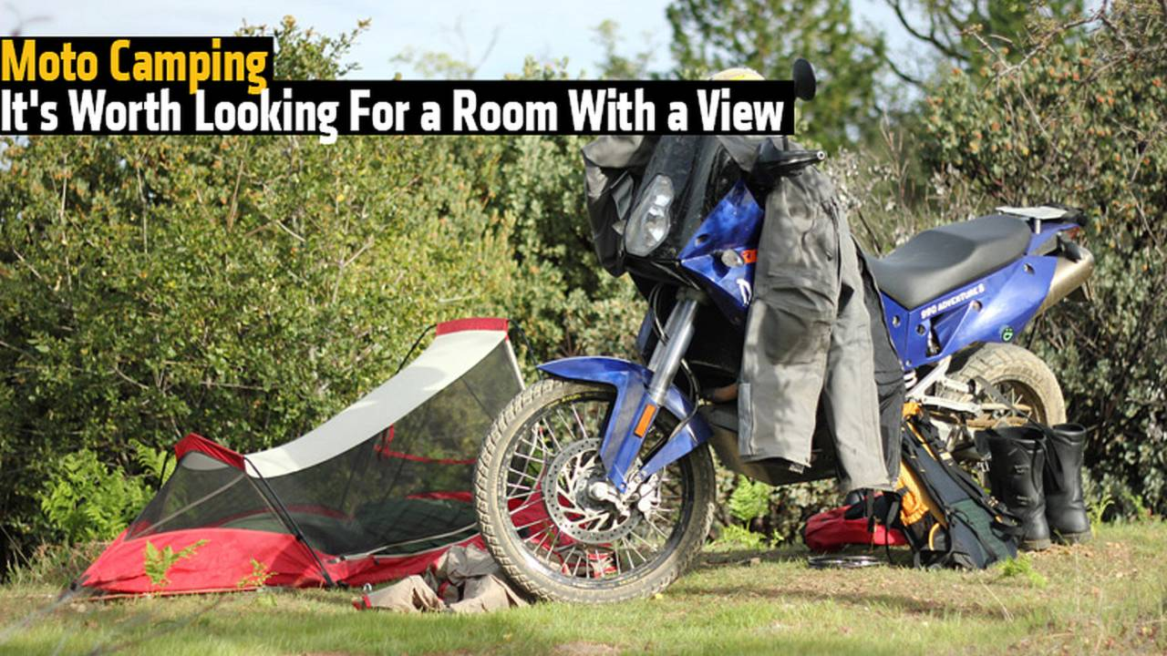 Moto Camping – It's Worth Looking For a Room With a View