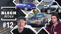 BLECH REDEN #12: Von Rostlauben, Dachzelten und dem wilden BMW i3
