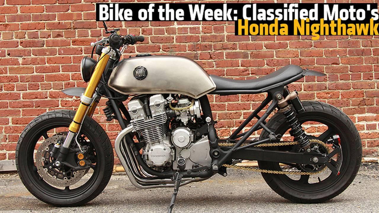 Bike of the Week: Classified Moto's Honda Nighthawk