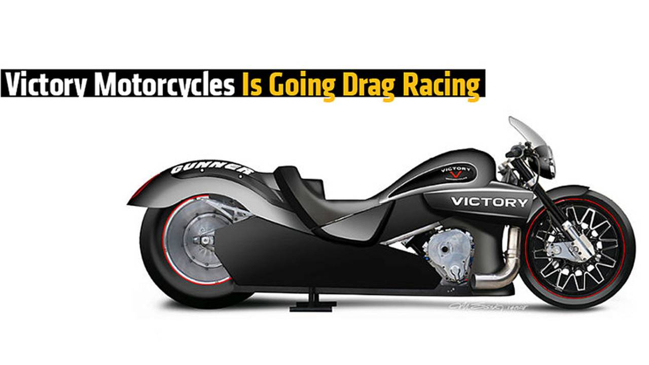 Victory Motorcycles Is Going Drag Racing