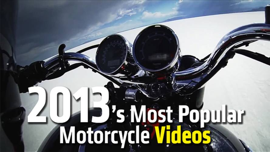 2013's Most Popular Motorcycle Videos