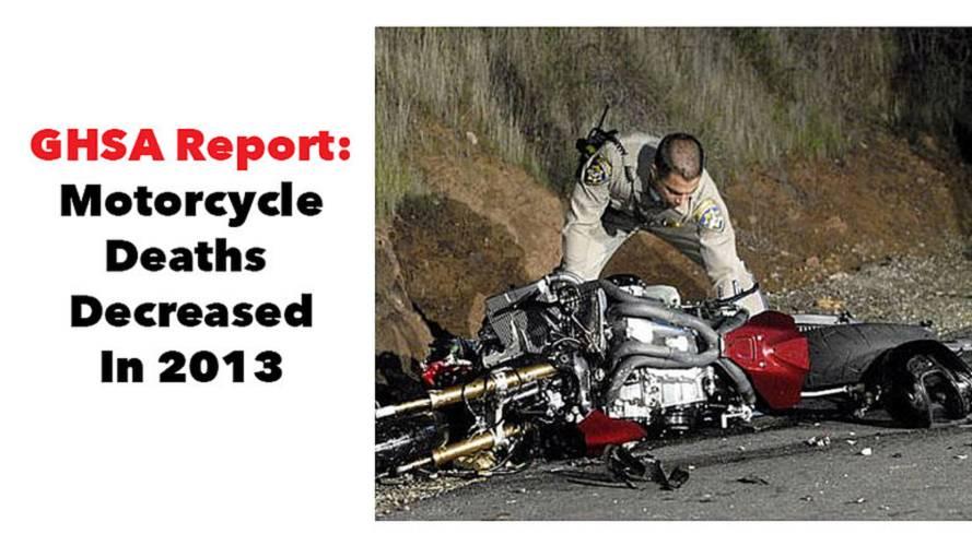 GHSA Report: Motorcycle Deaths Decreased In 2013