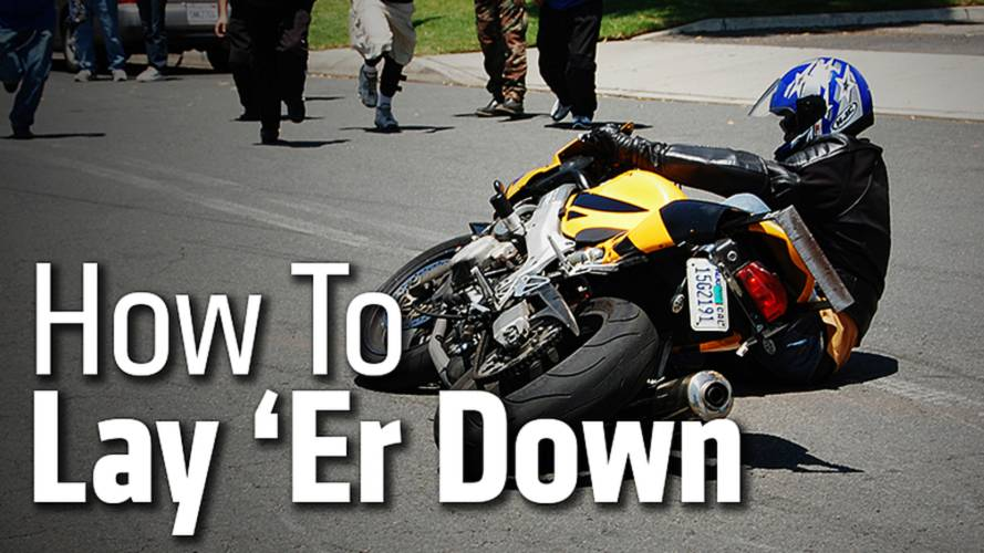 How To Lay 'Er Down - And, Why You Probably Shouldn't