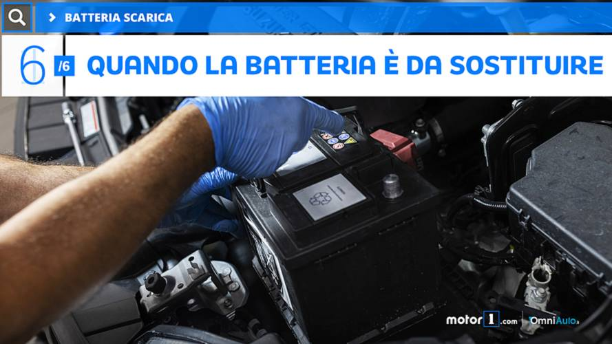 6 - Quando la batteria è da sostituire