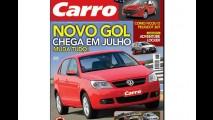 Edição de junho da Revista Carro traz projeção do Novo Gol Geração 5 na capa