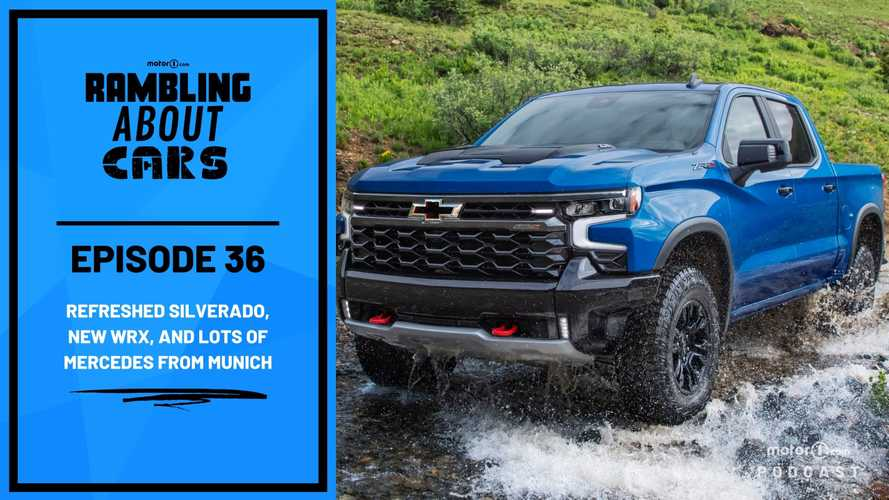 Refreshed Silverado, New WRX, And Lots Of Mercedes From Munich: RAC #36