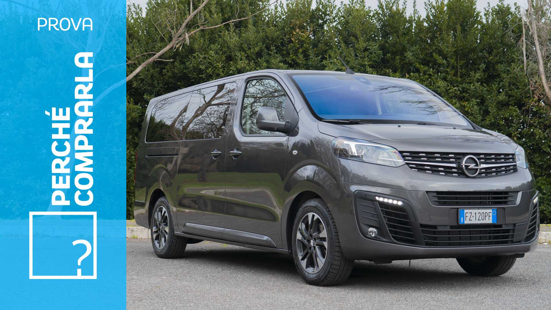 Opel Zafira Life, perché comprarla e perché no