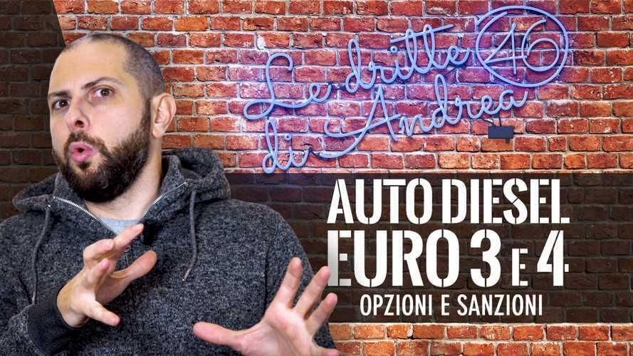 Le Dritte di Andrea, Auto Diesel Euro 3 e 4: quali sono le opzioni e le sanzioni?