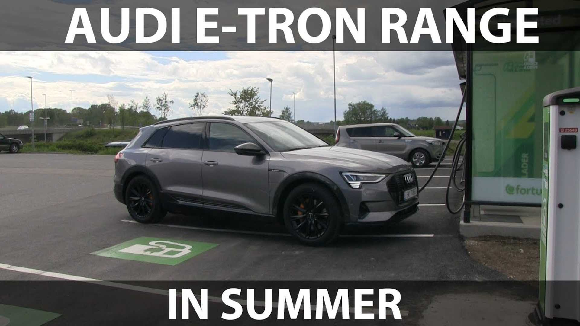 Audi e-tron Summer Range Test Proves Its Thirsty Nature: Video
