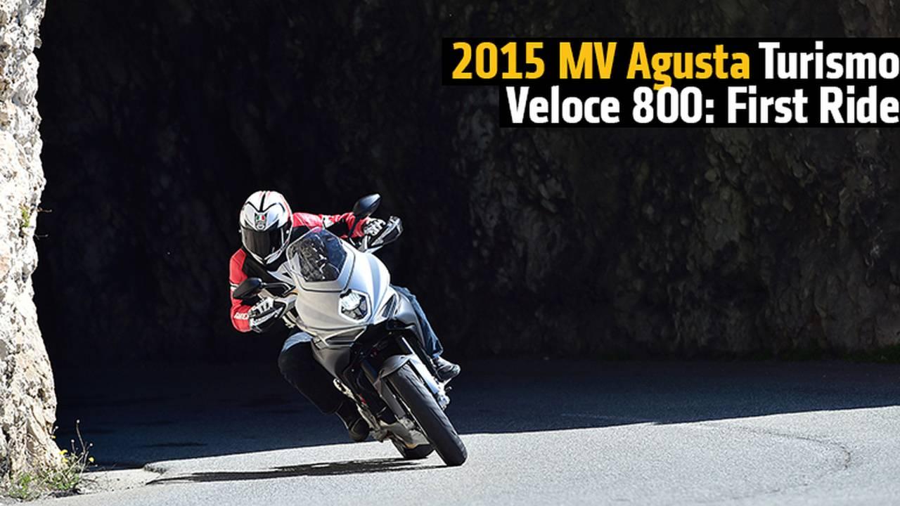 2015 MV Agusta Turismo Veloce 800: First Ride