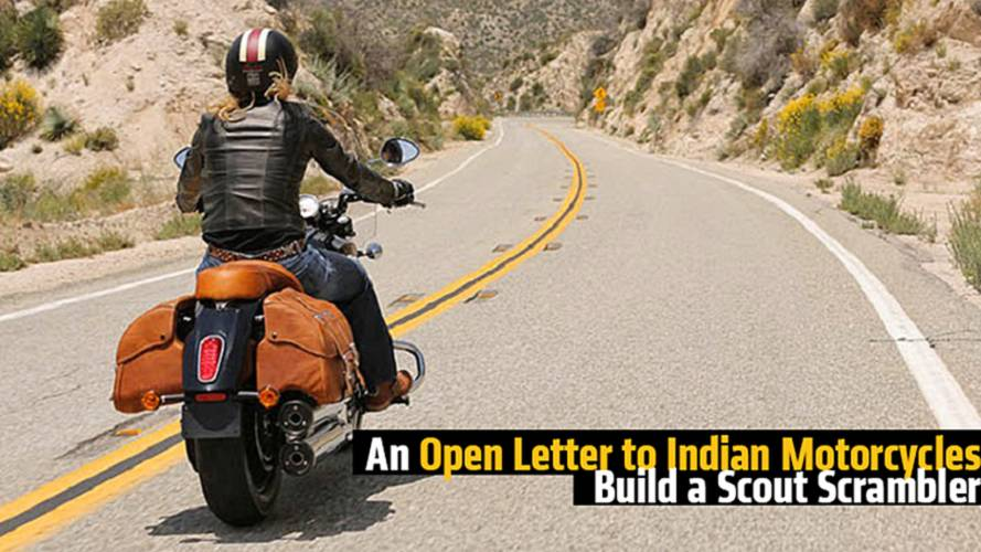 An Open Letter to Indian Motorcycles - Build a Scout Scrambler