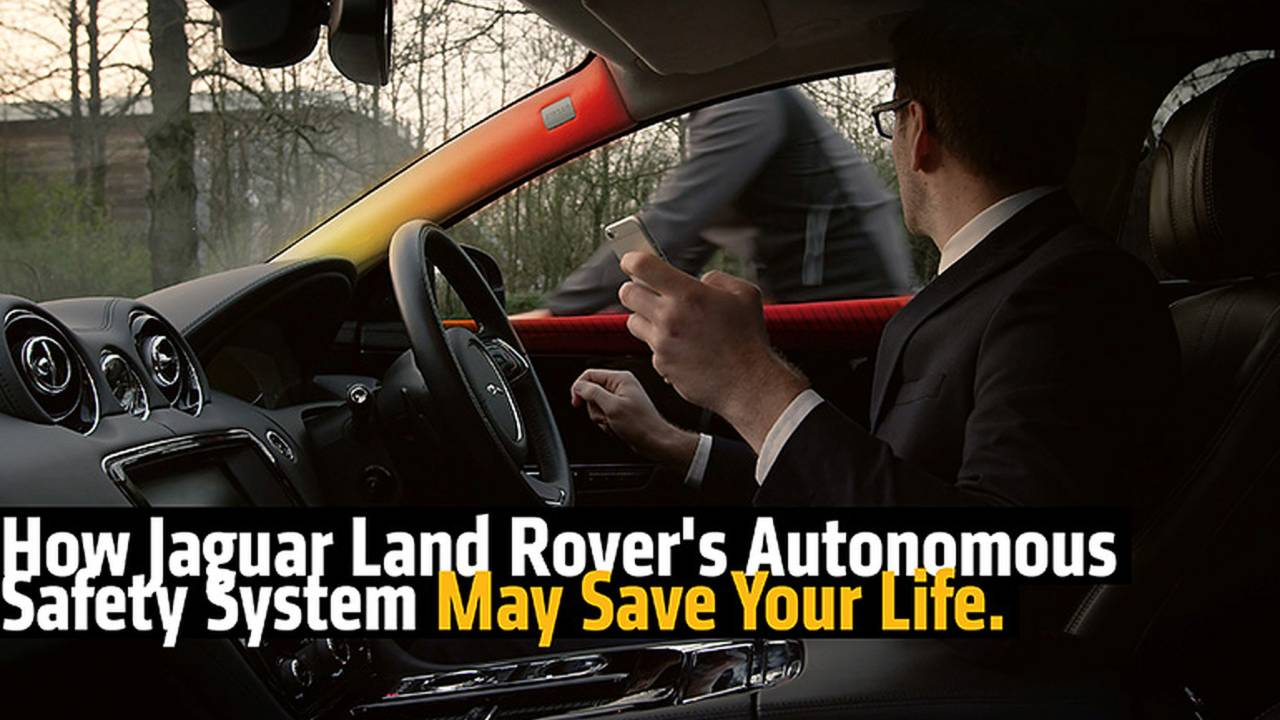 How Jaguar Land Rover's Autonomous Safety System May Save Your Life.