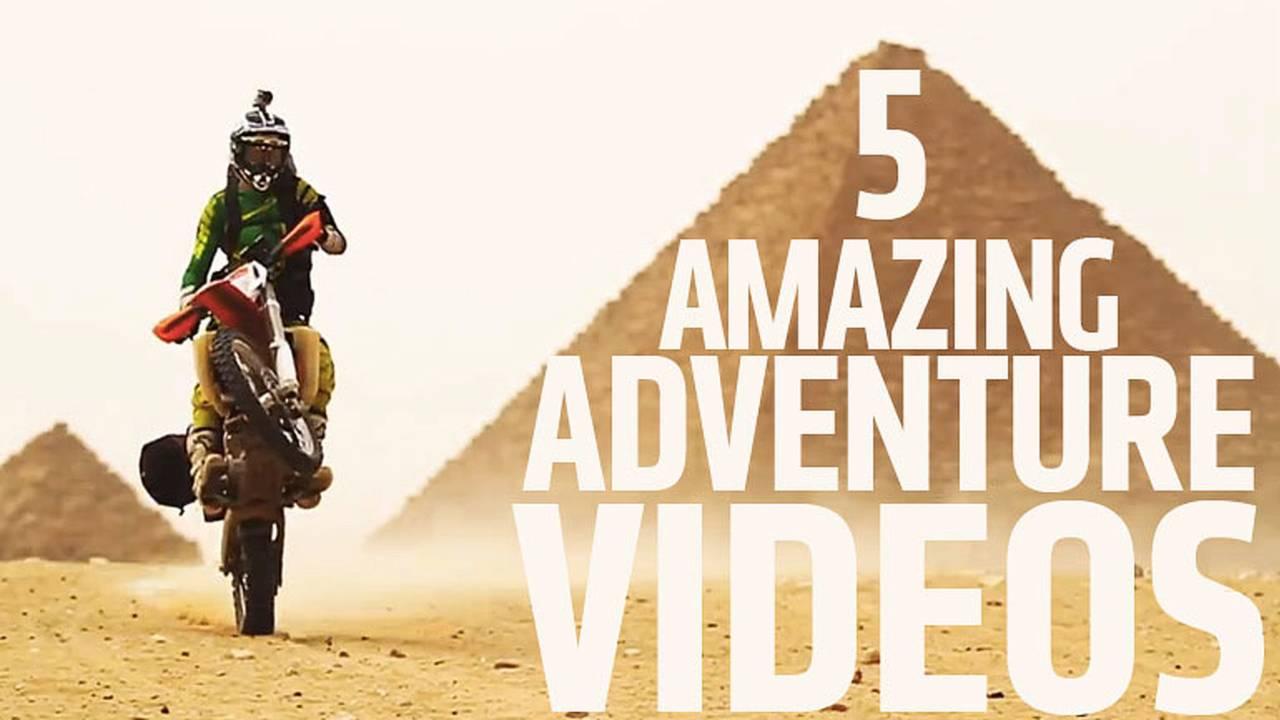 Weekend Round-Up: 5 Amazing Adventure Videos
