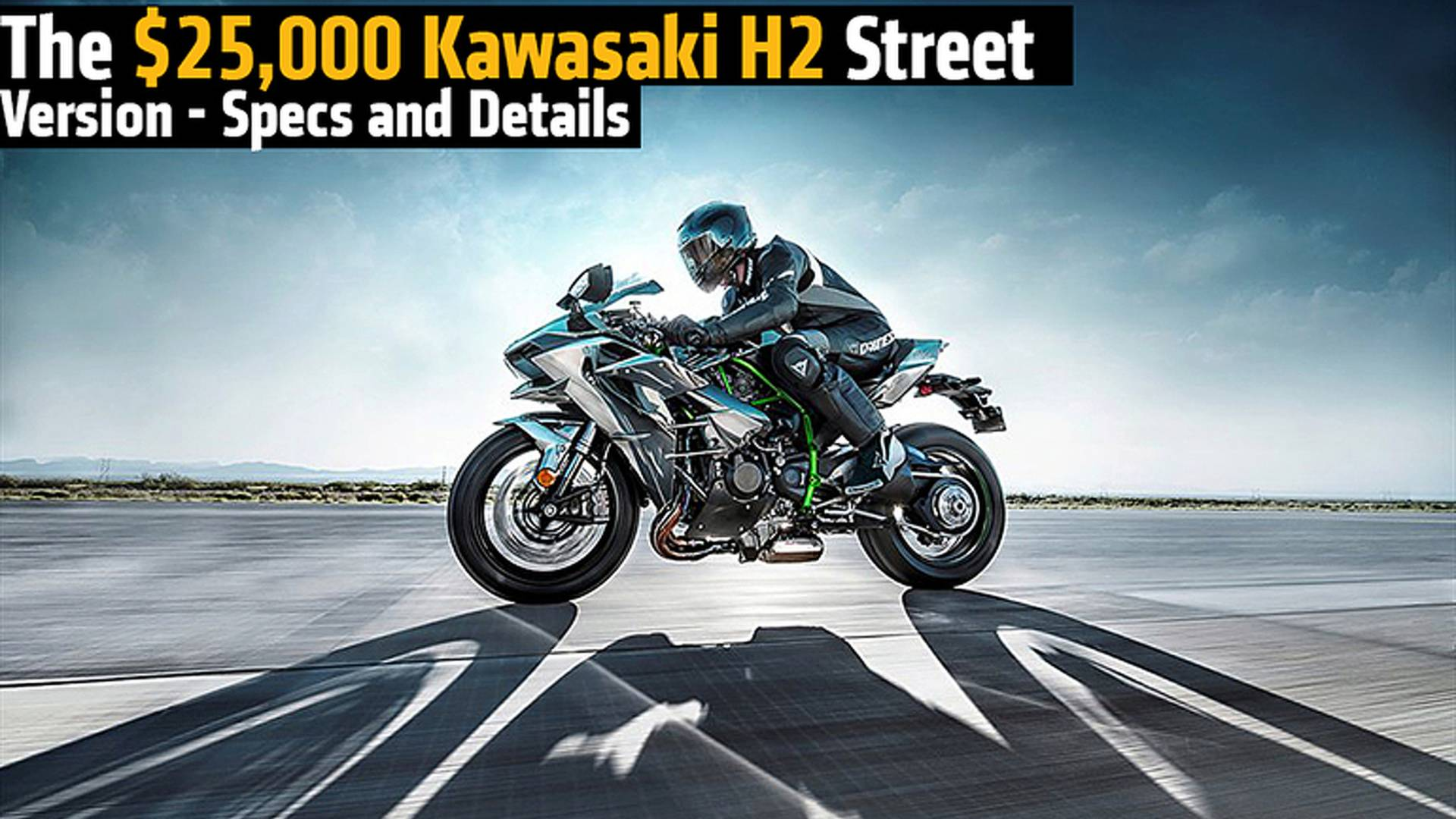 The 200hp Kawasaki H2 Street Version Specs And Details