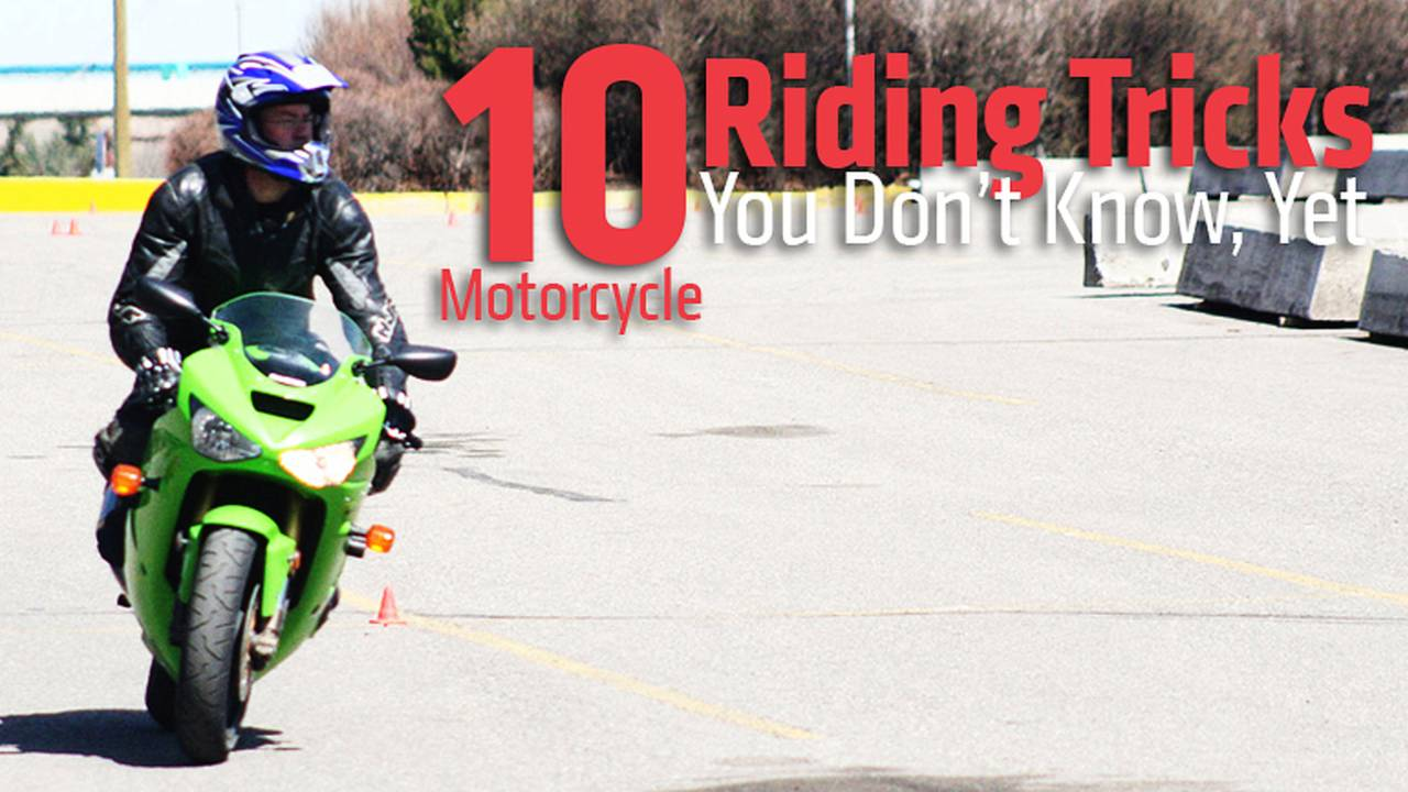10 Motorcycle Riding Tricks You Don't Know, Yet