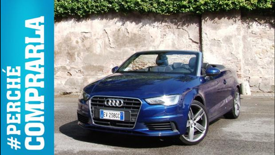 Audi A3 Cabriolet, perché comprarla... e perché no [VIDEO]