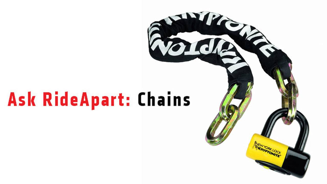 Ask RideApart: Chains