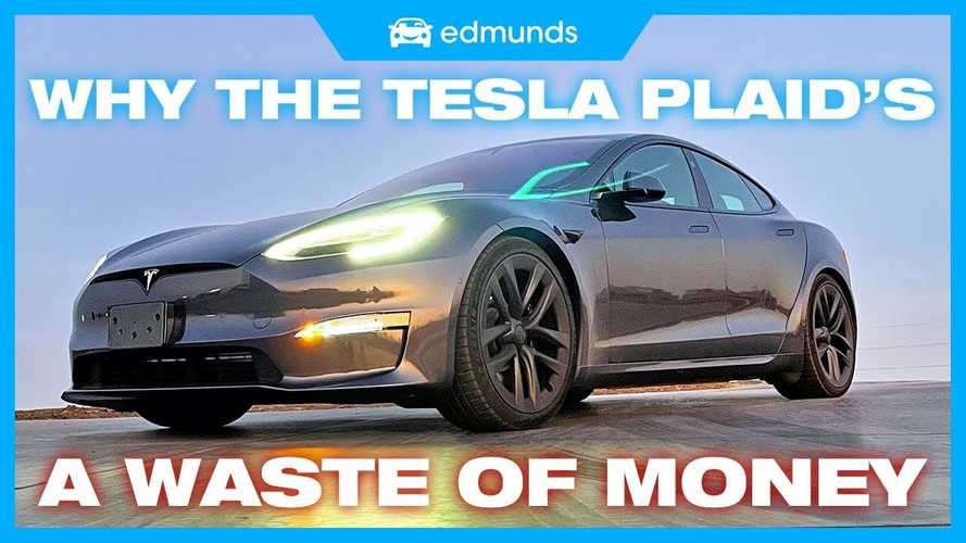 Edmunds Tells Us Why The Tesla Model S Plaid Is A Waste Of Money