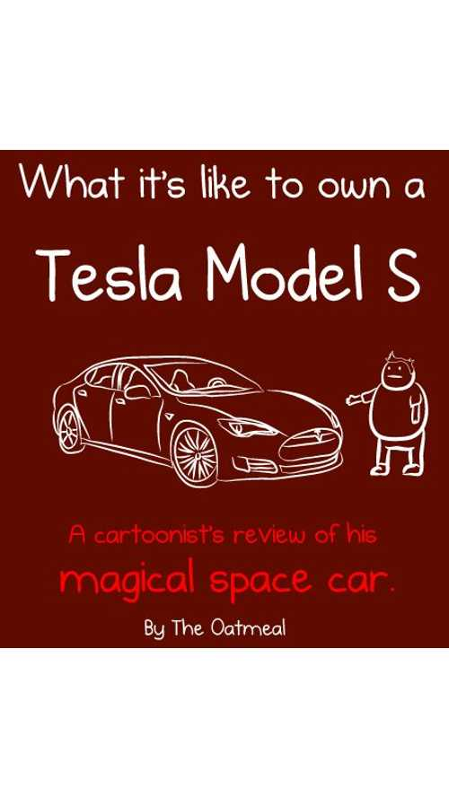 The Oatmeal Tesla Electric CruiseBeast Review
