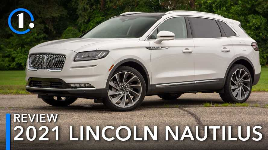 2021 Lincoln Nautilus Review: It's What's On The Inside That Counts