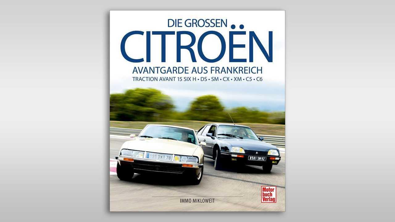 Die grossen Citroën: Avantgarde aus Frankreich