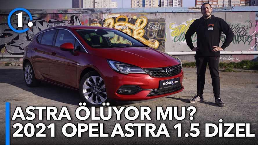 2021 Opel Astra 1.5 D Elegance | Neden Almalı?