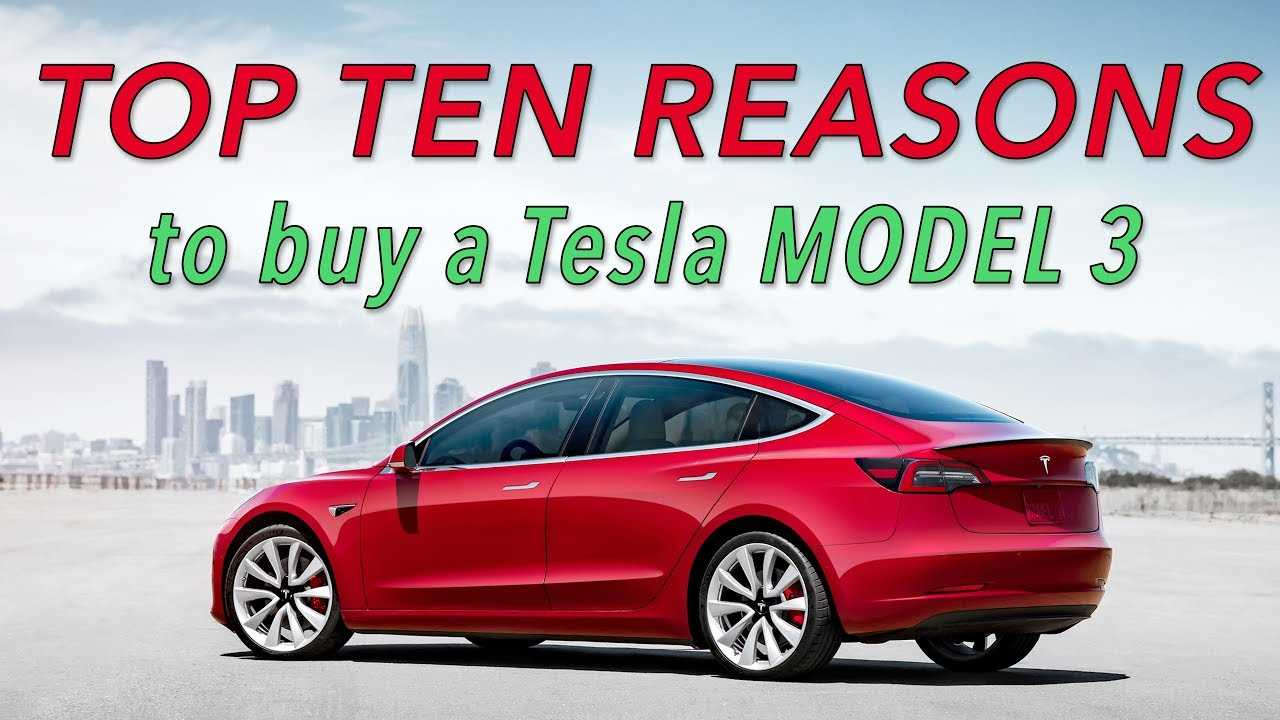 Top 10 Reasons To Do Everything You Can To Buy A Tesla ...
