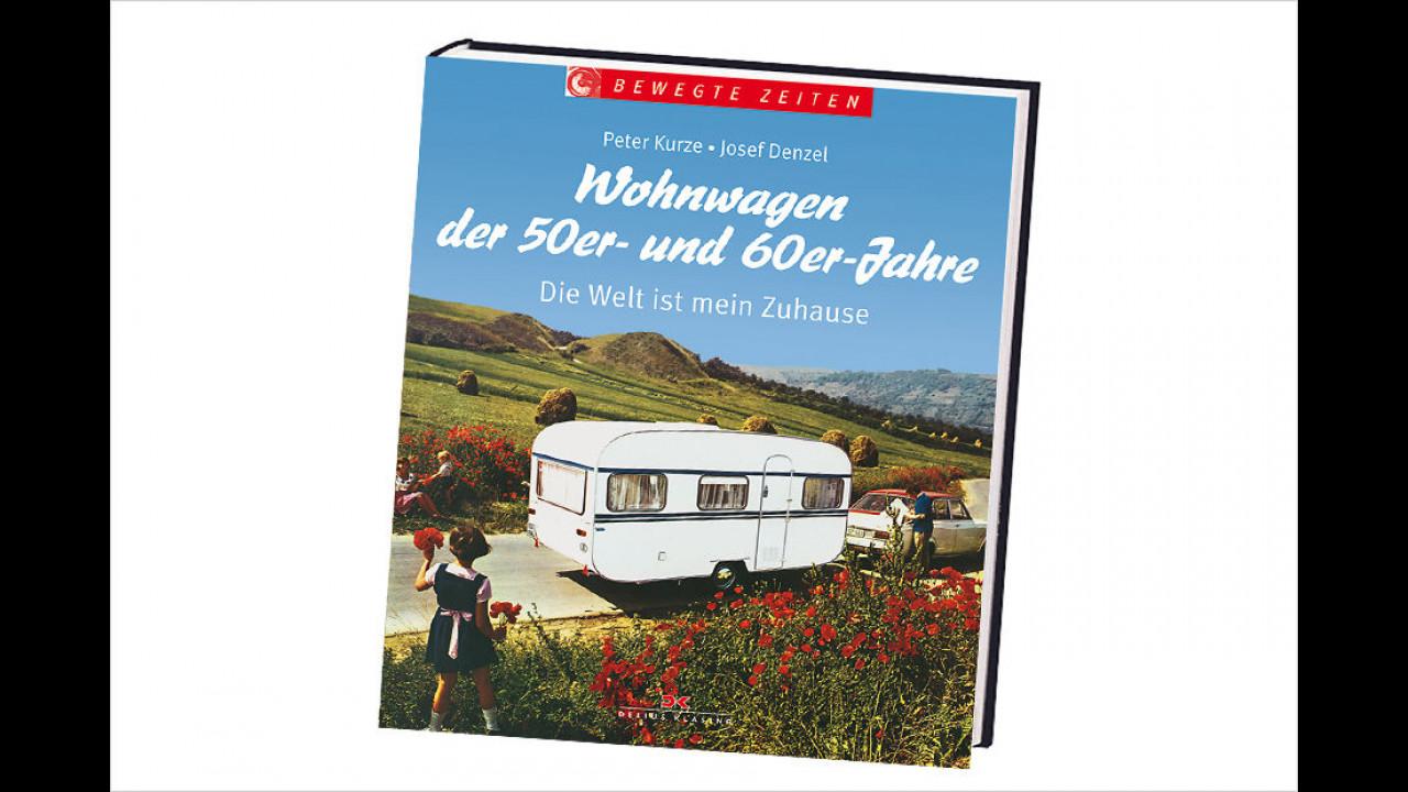 Kurze/Denzel: Wohnwagen der 50er- und 60er Jahre