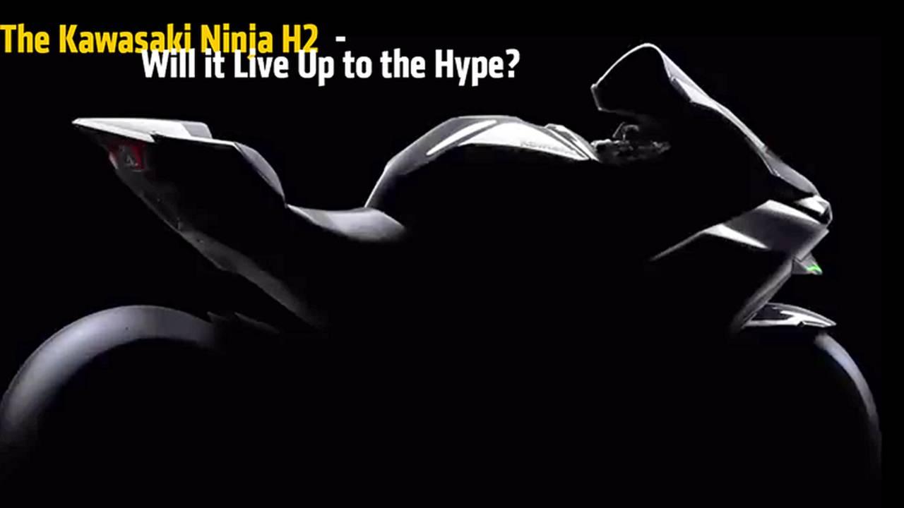 The Kawasaki Ninja H2  - Understanding the Hype