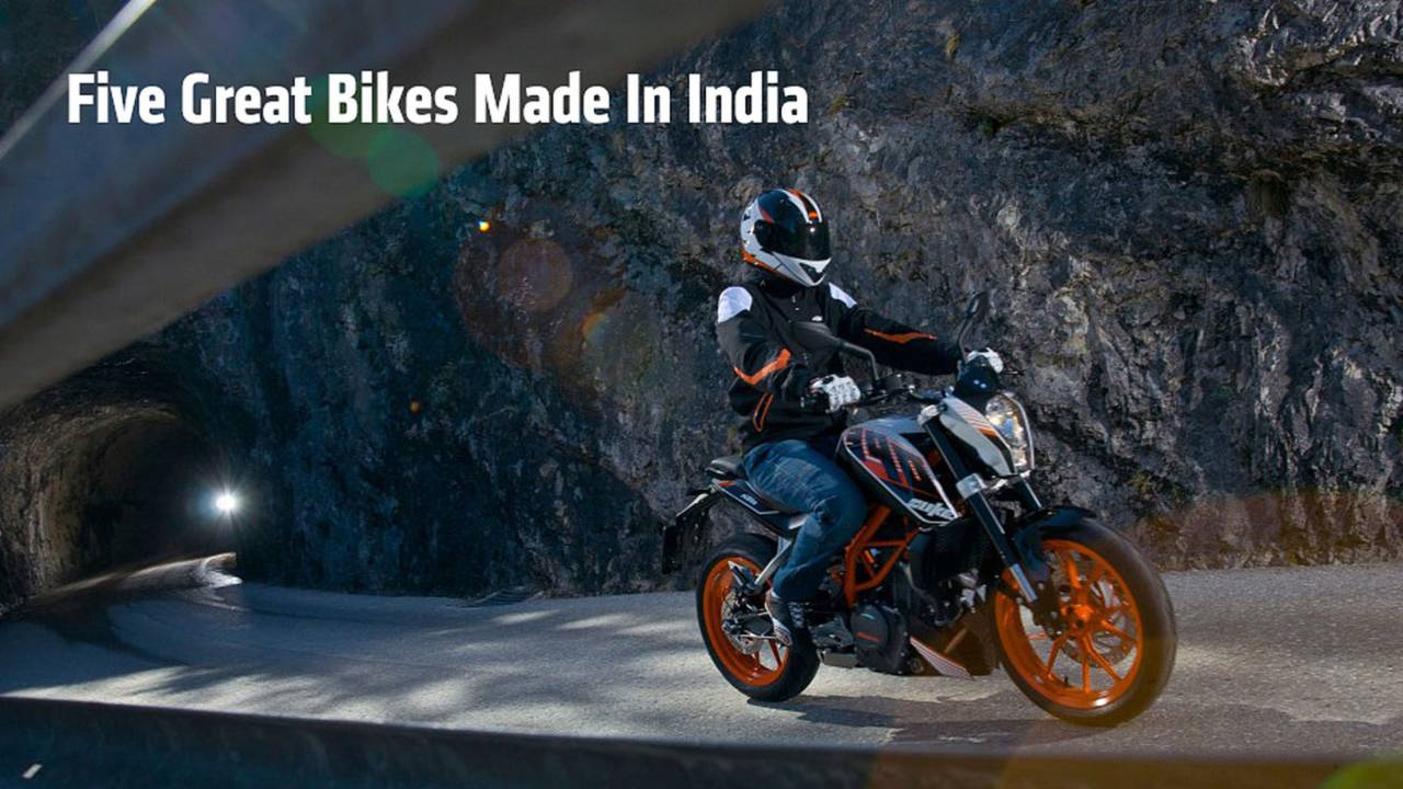 Five Great Bikes That Are Made In India